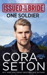 Issued to the Bride One Soldier book summary, reviews and downlod