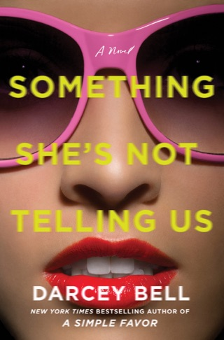 Something She's Not Telling Us by HARPERCOLLINS PUBLISHERS   book summary, reviews and downlod
