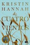 Los cuatro vientos book summary, reviews and downlod
