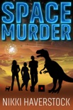 Space Murder book summary, reviews and downlod