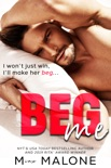 Beg Me book summary, reviews and download