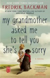 My Grandmother Asked Me to Tell You She's Sorry book summary, reviews and downlod