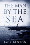 The Man by the Sea book summary, reviews and download