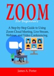 Zoom For Beginners book summary, reviews and download