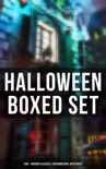 Halloween Boxed Set: 200+ Horror Classics & Supernatural Mysteries book summary, reviews and downlod