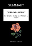 SUMMARY - The Roswell Incident By Charles Berlitz And William L. Moore book summary, reviews and downlod