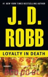 Loyalty in Death book summary, reviews and downlod