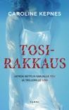Tosirakkaus book summary, reviews and downlod