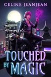 Touched by Magic book summary, reviews and downlod