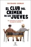 El Club del Crimen de los Jueves resumen del libro