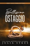 Bellissimo ostaggio book summary, reviews and downlod