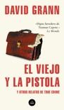 El viejo y la pistola book summary, reviews and downlod