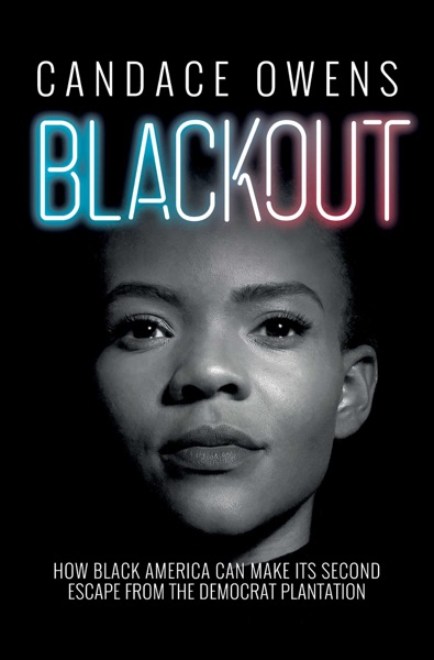 Blackout by Candace Owens Book Summary, Reviews and E-Book Download