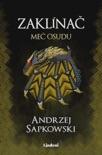 Zaklínač II Meč osudu book summary, reviews and downlod