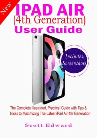iPad Air (4th Generation) User Guide by Scott Edward E-Book Download