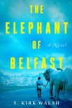 The Elephant of Belfast book summary, reviews and download
