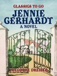 Jennie Gerhardt A Novel book summary, reviews and downlod