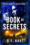 Book Of Secrets: A Suspenseful Crime Thriller book summary, reviews and download