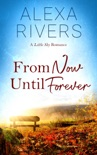 From Now Until Forever book summary, reviews and downlod