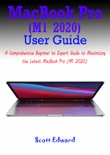 MacBook Pro (M1 2020) User Guide book summary, reviews and download