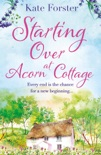 Starting Over at Acorn Cottage book summary, reviews and download
