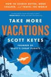 Take More Vacations book summary, reviews and download