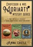 The Professor & Mrs. Moriarty Mysteries: Books 1-3 e-book Download