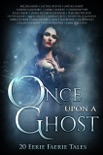 Once Upon A Ghost book summary, reviews and downlod