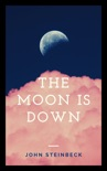 The Moon Is Down book summary, reviews and downlod