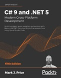 C# 9 and .NET 5 – Modern Cross-Platform Development book summary, reviews and download