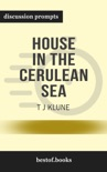 House in the Cerulean Sea by TJ Klune (Discussion Prompts) book summary, reviews and downlod