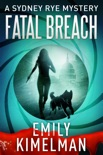 Fatal Breach book summary, reviews and downlod