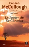 La passion du Dr Christian book summary, reviews and downlod