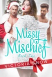 Missy Mischief - Book Two book summary, reviews and downlod