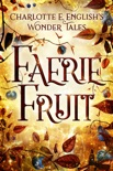 Faerie Fruit book summary, reviews and download