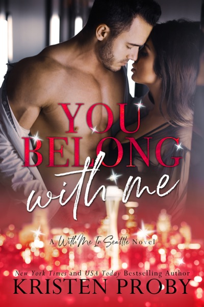 You Belong With Me by Kristen Proby Book Summary, Reviews and E-Book Download