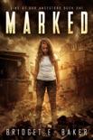 Marked: A Dystopian Romance e-book