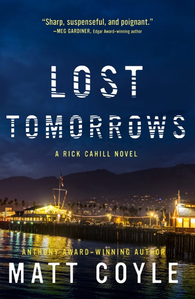 Lost Tomorrows by Matt Coyle Book Summary, Reviews and E-Book Download