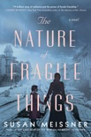 The Nature of Fragile Things book summary, reviews and download