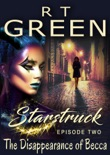 Starstruck: The Disappearance of Becca book summary, reviews and downlod