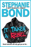 It Takes a Rebel book summary, reviews and downlod