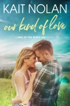 Our Kind of Love book summary, reviews and downlod
