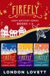 Firefly Junction Cozy Mystery Series book summary, reviews and downlod