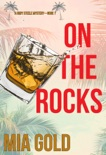 On the Rocks (A Ruby Steele Mystery—Book 1)