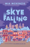 Skye Falling book summary, reviews and download