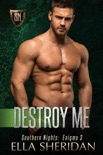 Destroy Me book summary, reviews and downlod