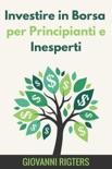 Investire in Borsa per Principianti e Inesperti resumen del libro