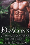The Dragon's Ambivalent Sacrifice book summary, reviews and download