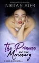 The Princess and Her Mercenary