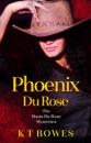 Phoenix Du Rose